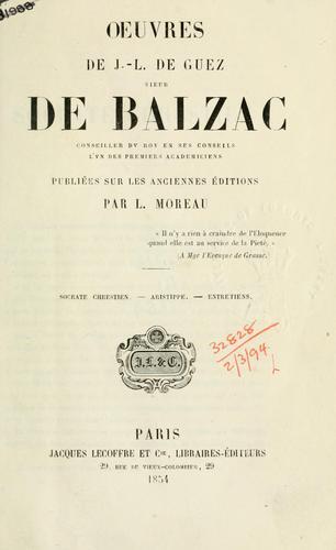 Oeuvres de J.-L. de Guez, sieur de Balzac