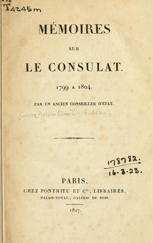 Download Mémoires sur le Consulat 1799 à 1804