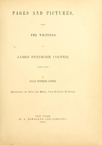 Pages and pictures, from the writings of James Fenimore Cooper by James Fenimore Cooper