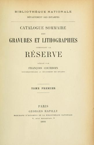 Catalogue sommaire des gravures et lithographies composant la réserve