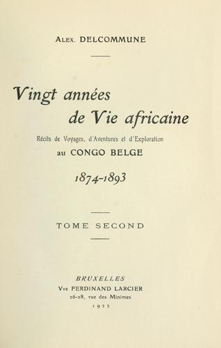 Download Vingt années de vie africaine.