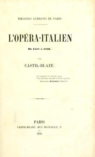 L' Opéra-Italien de 1548 à 1856.