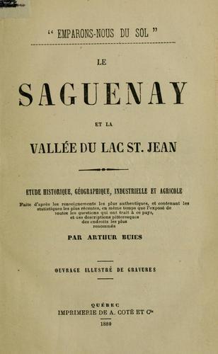 Le Saguenay et la vallée du Lac St. Jean