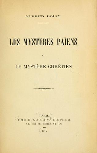Les mystères païens et Le mystère chrétien.