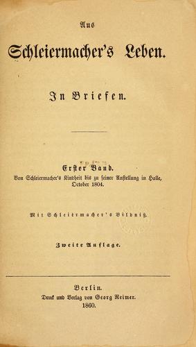 Aus Schleiermacher's Leben.