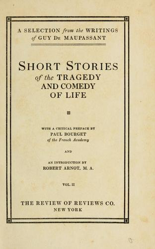 Short stories of the tragedy and comedy of life