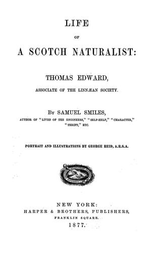 Life of a Scotch naturalist: Thomas Edward