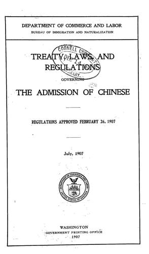Download Treaty, laws, and regulations governing the admission of Chinese