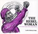 The Rebel Woman in the British West Indies During Slavery