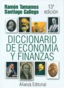 Diccionario De Economia Y Finanzas / Economics and Finance Dictionary (Alianza Diccionarios / Alianza Dictionaries) by Ramon Tamames, Santiago Gallego