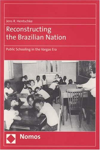 Download Reconstructing the Brazilian Nation