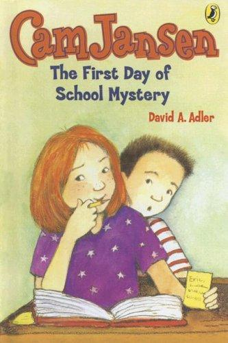 Download Cam Jansen And the First Day of School Mystery (Cam Jansen Mysteries)