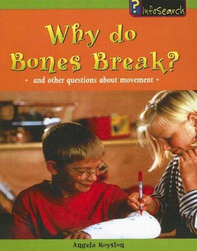 Download Why Do Bones Break?