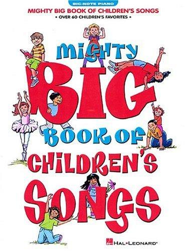 Download Mighty Big Book of Children's Songs