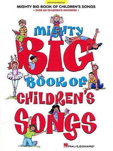 Download Mighty Big Book of Children's Songs