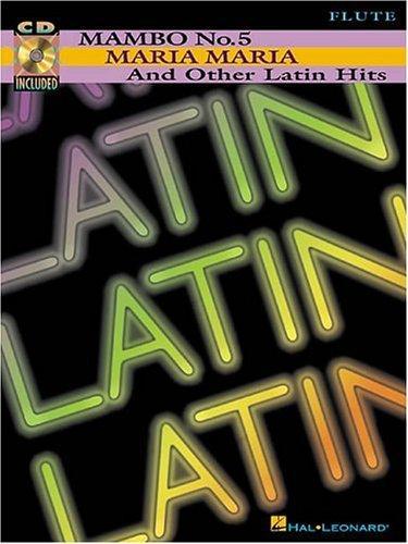 """""""Mambo No. 5,"""" """"Maria Maria"""" and Other Latin Hits"""