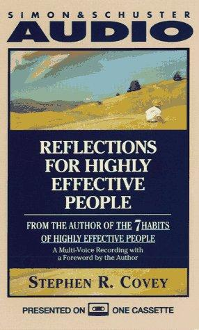 Reflections for Highly Effective People by Stephen R. Covey