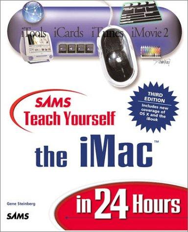Sams Teach Yourself iMac in 24 Hours (3rd Edition)