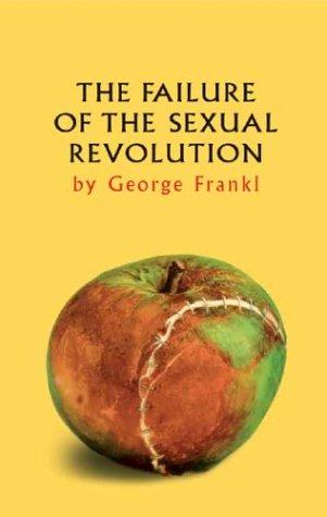 The Failure of the Sexual Revolution