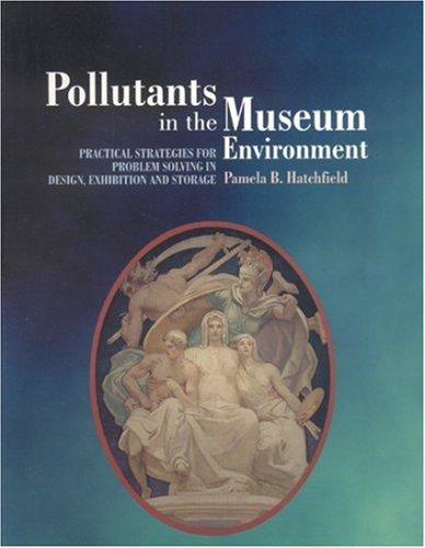 Download Pollutants in the Museum Environment