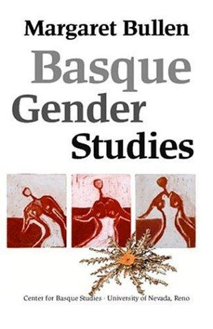 Download Basque Gender Studies (Basque Textbooks Series)