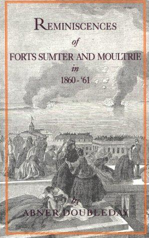 Download Reminiscences of Forts Sumter and Moultrie in 1860-'61