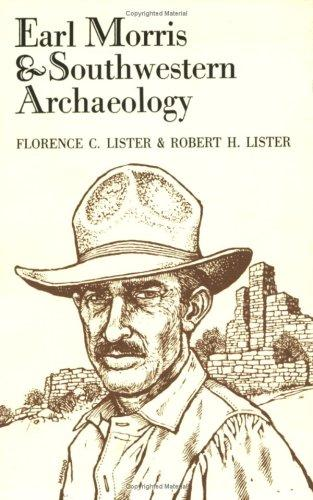 Download Earl Morris & southwestern archaeology