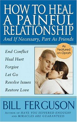 Download How To Heal A Painful Relationship
