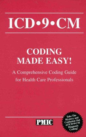 ICD-9-CM coding made easy!