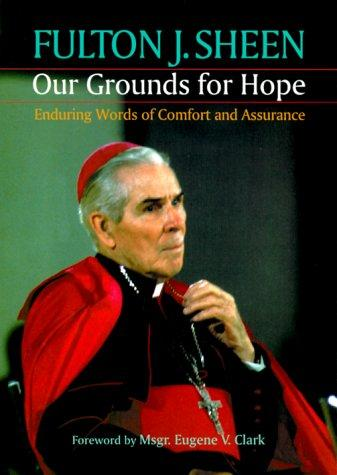 Download Our grounds for hope
