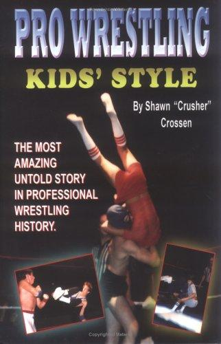 Pro Wrestling Kids' Style