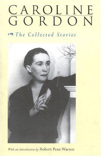 Download The collected stories of Caroline Gordon