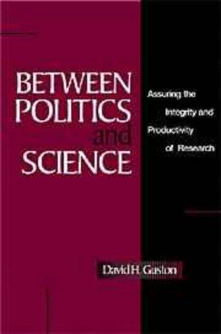 Download Between Politics and Science