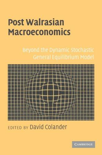Download Post Walrasian Macroeconomics