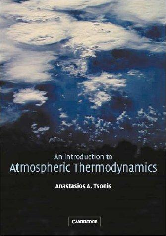 Download An Introduction to Atmospheric Thermodynamics