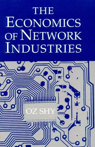 Download The Economics of Network Industries