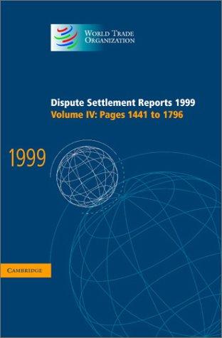 Download Dispute Settlement Reports 1999 (World Trade Organization Dispute Settlement Reports)