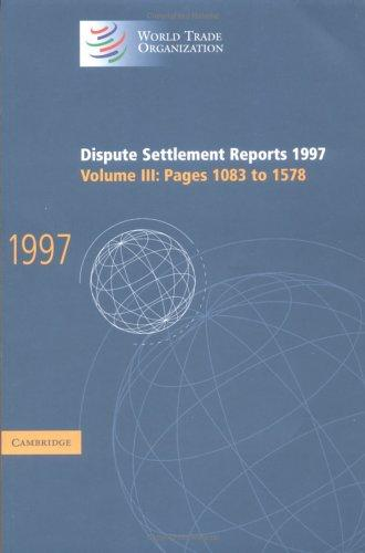 Download Dispute Settlement Reports 1997 (World Trade Organization Dispute Settlement Reports)