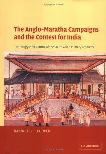 Download The Anglo-Maratha Campaigns and the Contest for India