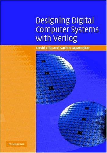 Download Designing Digital Computer Systems with Verilog