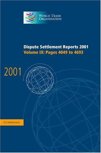 Download Dispute Settlement Reports 2001 (World Trade Organization Dispute Settlement Reports)