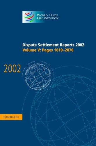 Download Dispute Settlement Reports 2002 (World Trade Organization Dispute Settlement Reports)