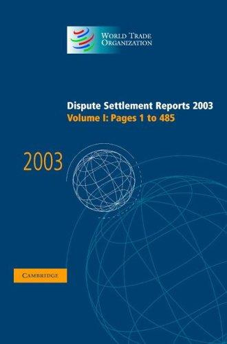 Download Dispute Settlement Reports 2003 (World Trade Organization Dispute Settlement Reports)