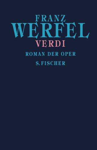 Verdi. Roman der Oper.