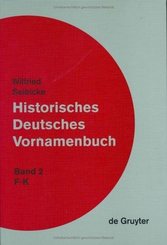 Download Historisches Deutsches Vornamenbuch