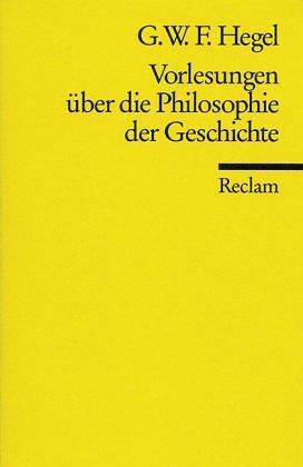 Vorlesungen über die Philosophie der Geschichte