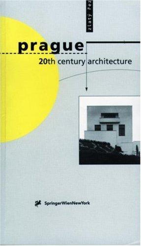 Prague 20th Century Architecture, Hanzlova, A. (Editor); Srsnova, M. (Editor); Ticha, J. (Editor); Kohout, Michael (Editor); Slapeta, Vladimir (Editor); Templ, Stephan (Editor); Moss-Kohoutova, J. (Translator); Sidenberg, H. (Translat