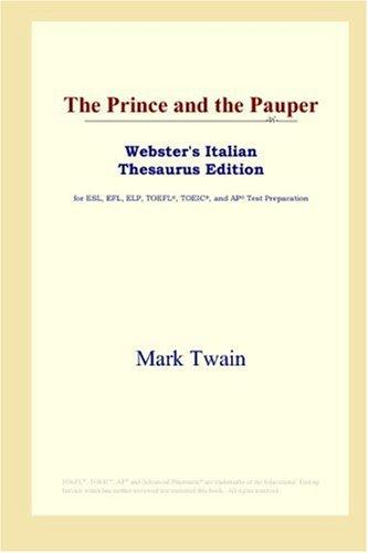 Download The Prince and the Pauper (Webster's Italian Thesaurus Edition)