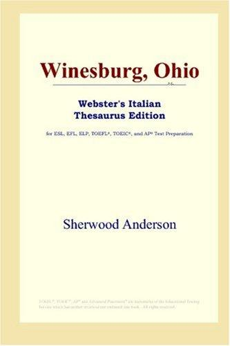 Winesburg, Ohio (Webster's Italian Thesaurus Edition)