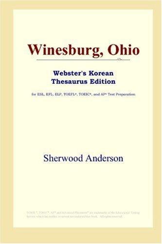 Winesburg, Ohio (Webster's Korean Thesaurus Edition) by Sherwood Anderson